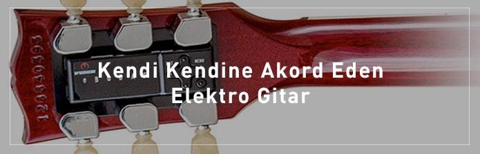 Kendi-Kendine-Akord-Eden-Elektro-Gitar